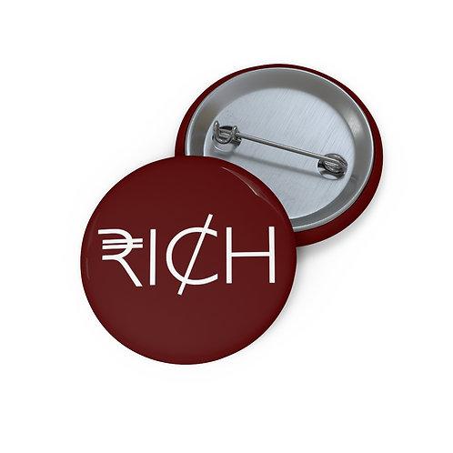 """RI¢H"" Pin Buttons (Sangre)"