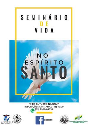 Seminário de Vida no Espírito Santo na UFMT! Participe!