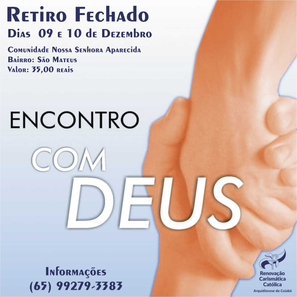 """RETIRO FECHADO """"ENCONTRO COM DEUS""""!"""