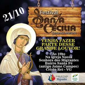 Grupo de Oração Nossa Senhora dos Migrantes convida para o Festival Santa Cecilia