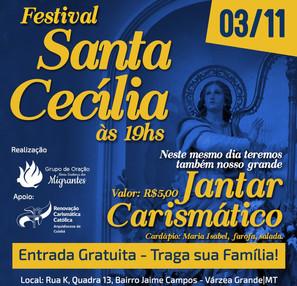 GO Nossa Senhora dos Migrantes convida para o Festival de Santa Cecília e Jantar Carismático