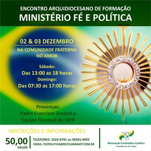 ENCONTRO ARQUIDIOCESANO DO MINISTÉRIO FÉ E POLITICA!