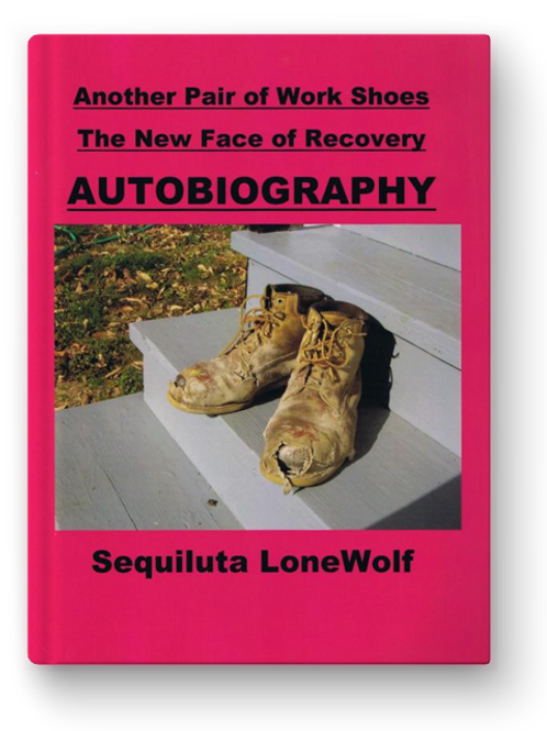 The Autobiography of Sequiluta LoneWolf