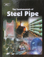 The Fundamentals of Steel Pipe