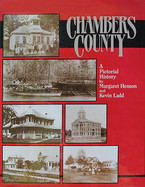 Chambers County: A Pictorial History