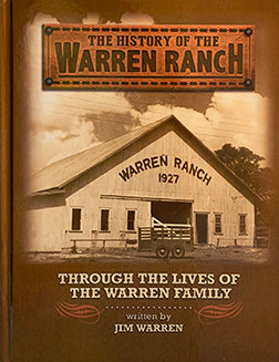 The History of the Warren Ranch Through the Lives of the Warren Family