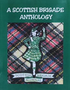A Scottish Brigade Anthology