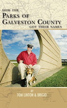 How the Parks of Galveston Count Got Their Names
