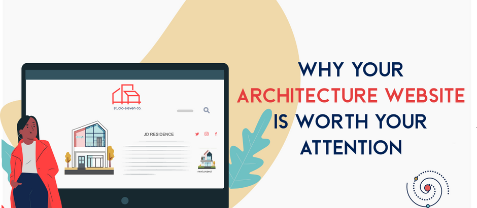 Why your Architecture Website Is Worth Your Attention