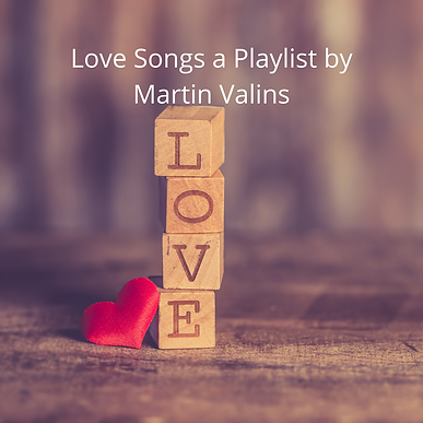 Love Songs a Playlist by Martin Valins.p