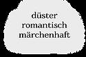 romantisch_düster_märchenhaft.png