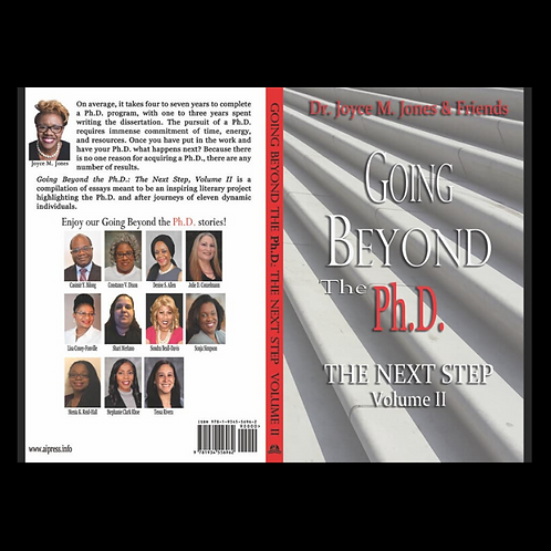 Going Beyond The Ph.D.: The Next Step Volume II
