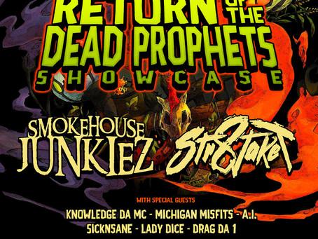 Return of the Dead Prophets Showcase