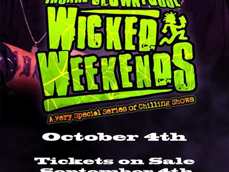 The kickoff of Wicked Weekends!