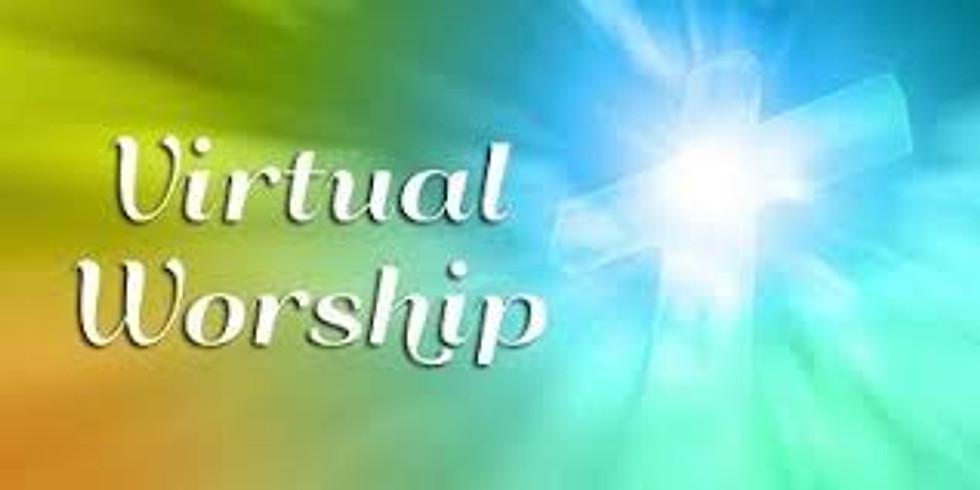 Worship Service- Virtual THIS SUNDAY