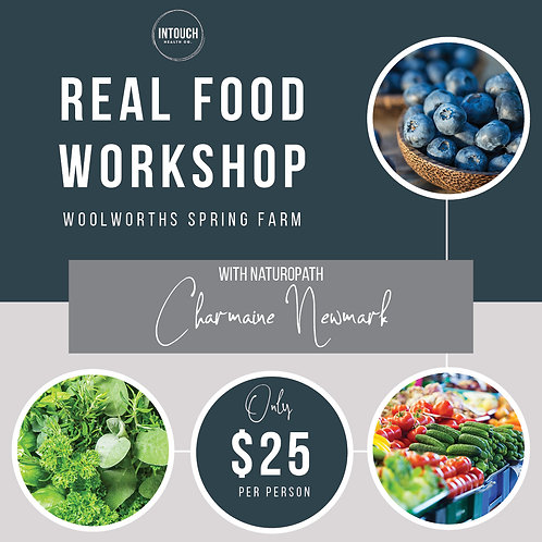 Real Food Workshop - Saturday 26th October 2:30pm