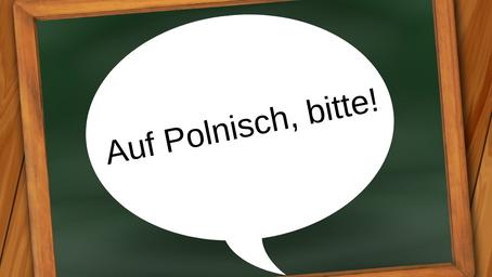 Polnisch für Anfänger - Tipps & Tricks zum einfacheren Lernen der polnischen Sprache