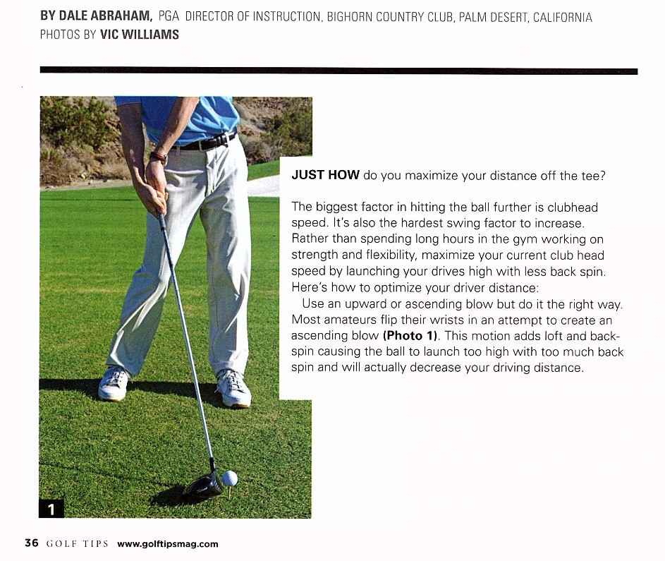 Just how do you maximize your distance off the tee? The biggest factor in hitting the ball further is clubhead speed.  It's also the hardest swing factor to increase.  Rather than spending long hours in the gym working on strength and flexibility, maximize your current club head speed by launching your drives high with less back spin.