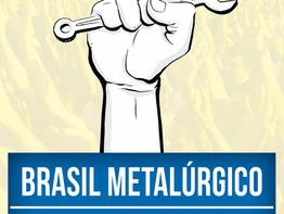 Movimento Brasil Metalúrgico convoca para a greve geral de 14 de junho