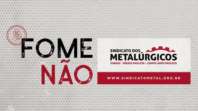 Sindicato dos Metalúrgicos lança ação solidária contra a fome