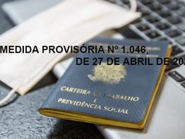 RESUMO MEDIDA PROVISÓRIA Nº 1046 27.04.2021