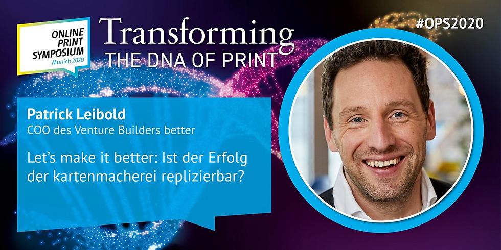 Online Print Symposium 2020 - Speaker: Patrick Leibold, CEO celebrate (vorher COO better, kartenmacherei)