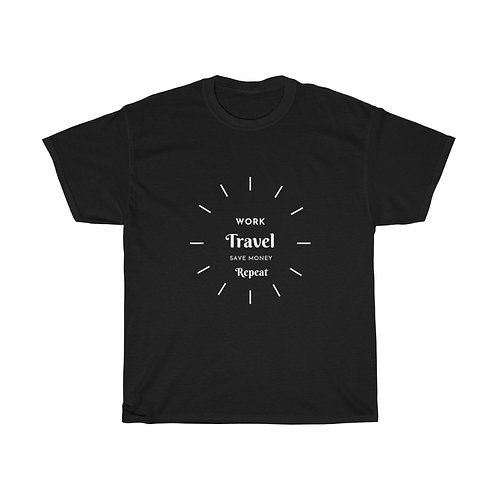 A unisex Heavy Cotton Tee: : Work, Travel, Save money, Repeat