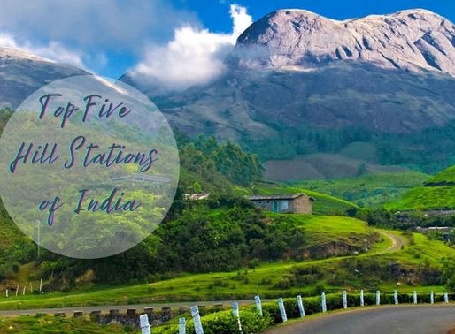 Top Five Hill Stations of India