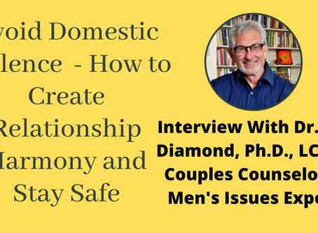 Interview With Dr. Jed Diamond - Staying Safe From Domestic Violence During Lockdown and Beyond