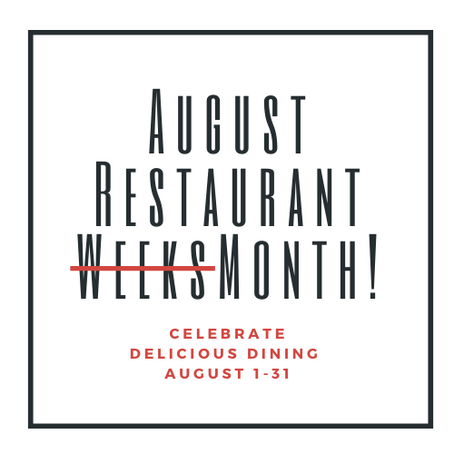 August is a Month of Restaurant Weeks