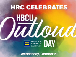 Human Rights Campaign Hosts Second Annual #HBCUOutLoud Day