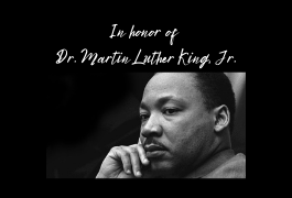 Our Statement in Honor of Dr. Martin Luther King, Jr.
