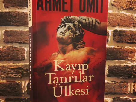 KAYIP TANRILAR ÜLKESİ ~ Ahmet Ümit