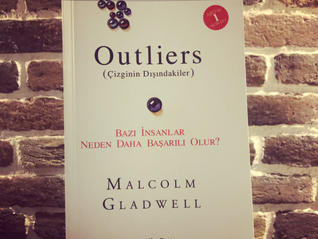 OUTLIERS (ÇİZGİNİN DIŞINDAKİLER) ~ Malcolm Gladwell