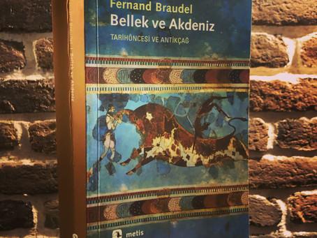 BELLEK ve AKDENİZ (TARİHÖNCESİ ve ANTİKÇAĞ) ~ Fernand Braudel