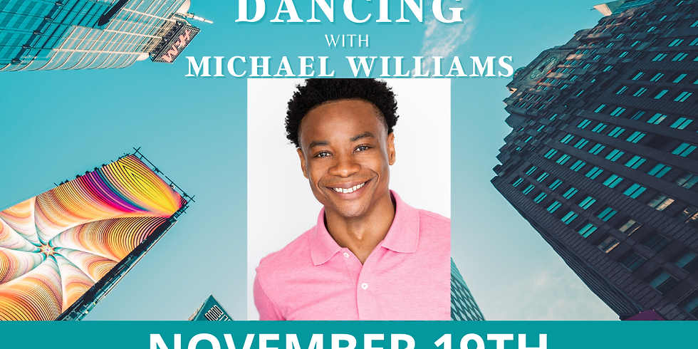 The Art of Singing While Dancing w/ Michael Williams