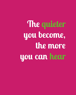 Quote Shine The Quieter you become.png