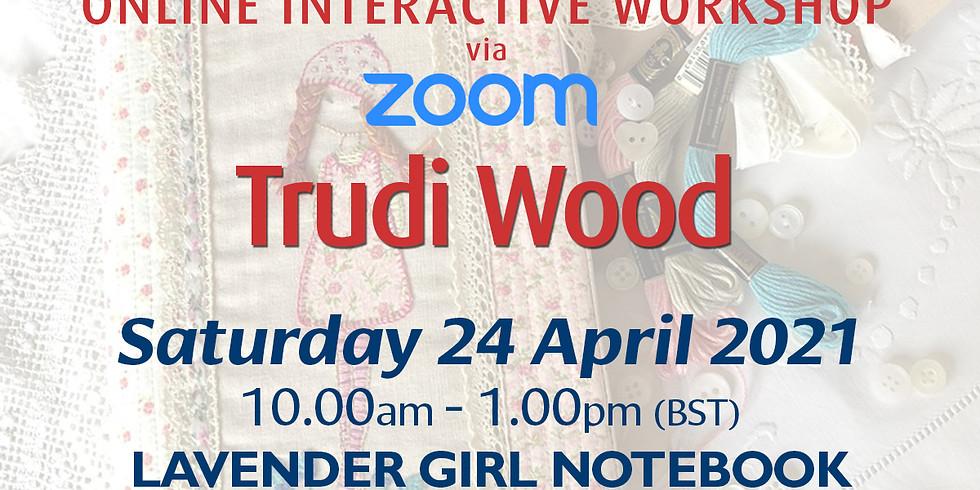 Saturday 24 April 2021: Online Workshop (Lavender Girl Notebook)