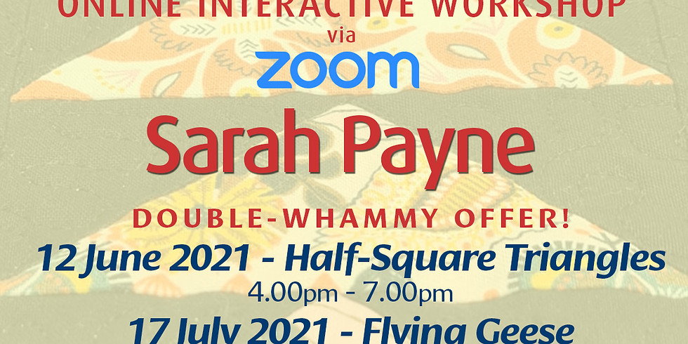 Sarah Payne Speedy Techniques: Half-Square Triangles & Flying Geese