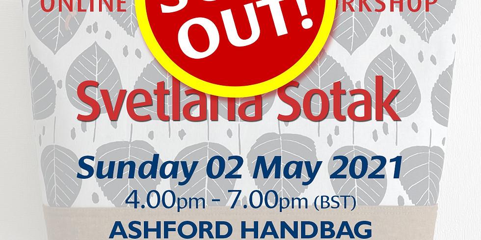 Sunday 02 May 2021: Online Workshop (Ashford Handbag)