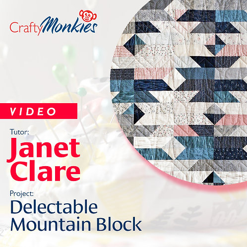 Video of Workshop: Janet Clare - Delectable Mountain Block