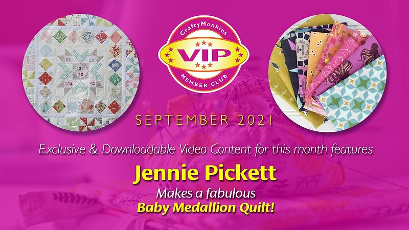 CraftyMonkies VIP Member Club Jennie Pickett makes a Baby Medallion Quilt!