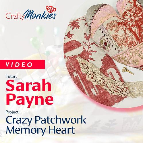 Video of Workshop: Sarah Payne - Crazy Patchwork Memory Heart