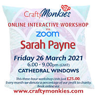 CraftyMonkies Sarah Payne Online Interactive Workshop via Zoom Cathedral Windows