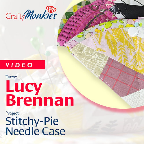 Video of Workshop: Lucy Brennan - Stitchy-Pie Needle Case