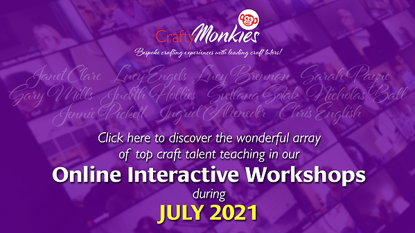 CraftyMonkies Online Interactive Workshops in July 2021!