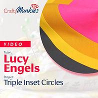 CraftyMonkies_Workshop Video_Lucy Engels_Triple Inset Circles Curved Piecing!
