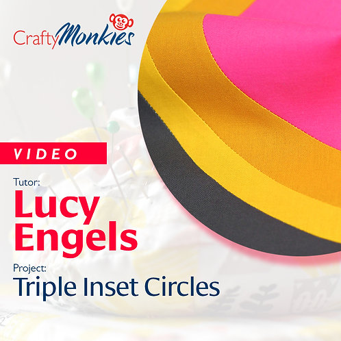 Video of Workshop: Lucy Engels - Triple Inset Circles!