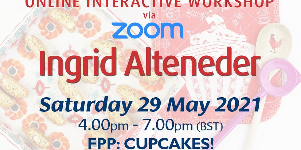Saturday 29 May 2021: Online Workshop (FPP: Cupcakes!)