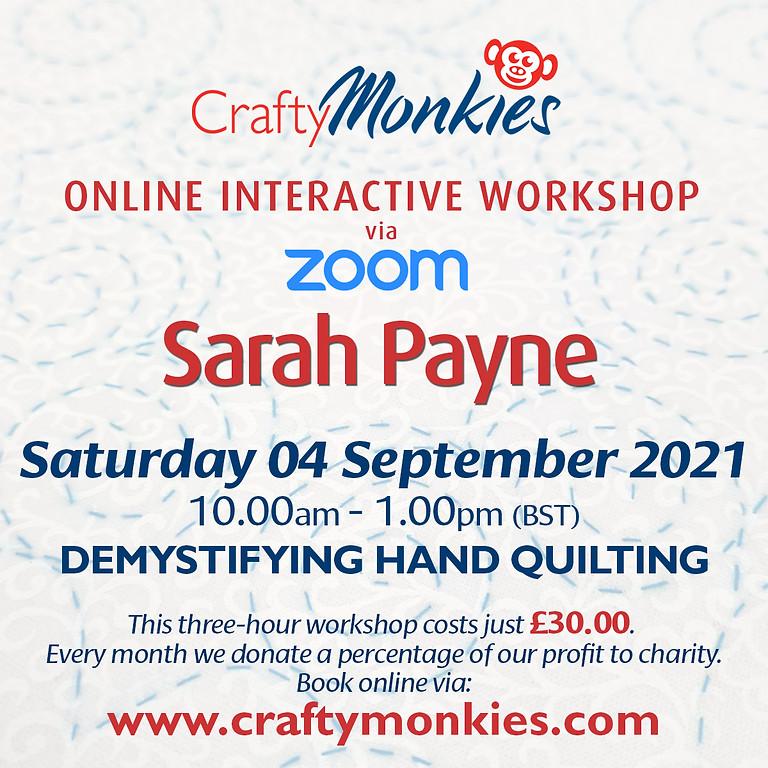 Saturday 04 September 2021: Online Workshop (Demystifying Hand Quilting)